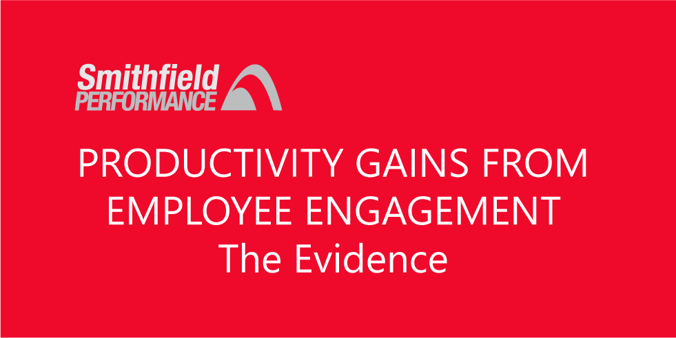 Productivity Gains from Improving Engagement  - The Evidence